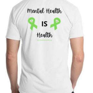"""Mental Health is Health"" TShirt - $25"