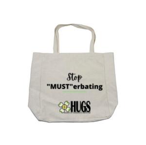 """""""Stop Musterbating"""" Tote - $35"""