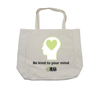 """""""Be Kind to Your Mind"""" Tote - $35"""