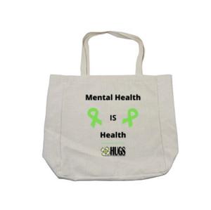 """Mental Health is Health"" Tote - $35"