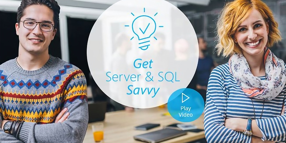 Get server & SQL savvy - webinar