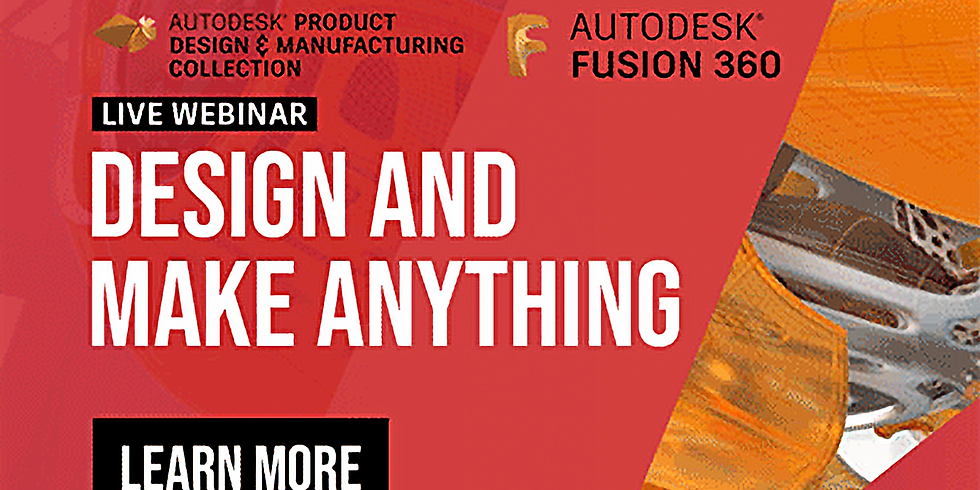 Design and Make Anything - Fusion 360