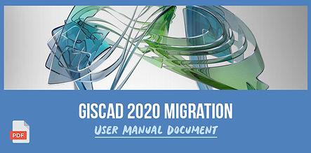 GISCAD 2020 Migration - User Manual Docu