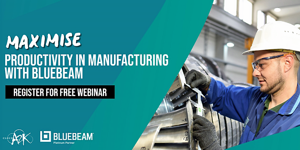 Webinar: How Bluebeam Can Help the Manufacturing Industry