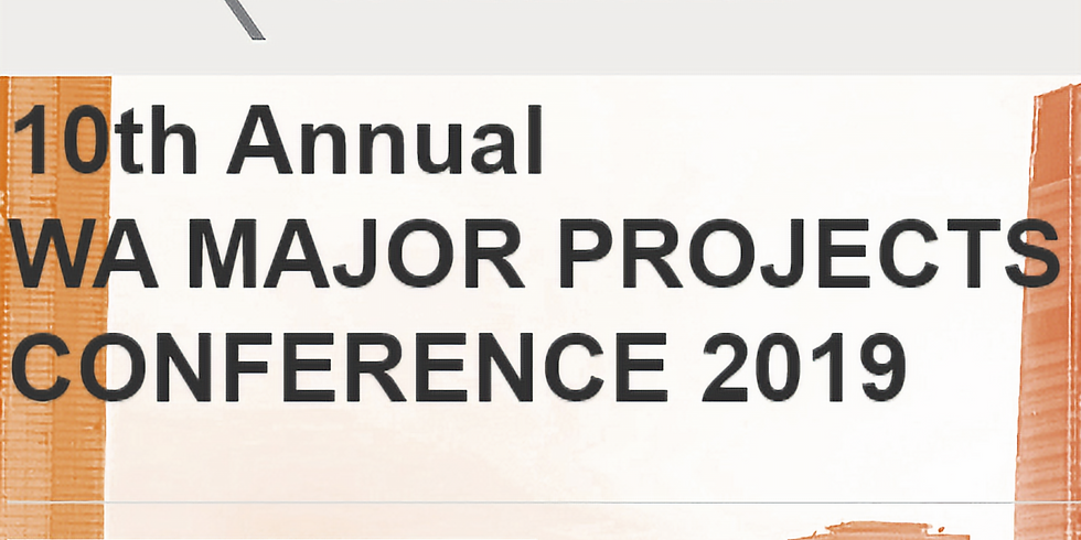 WA MAJOR PROJECTS  CONFERENCE 2019