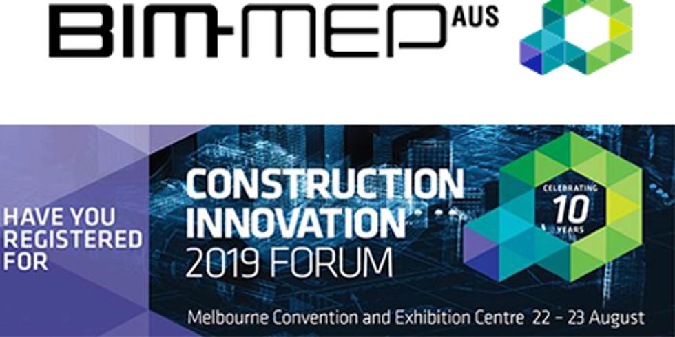 BIM-MEP AUS - Construction Innovation 2019 Forum