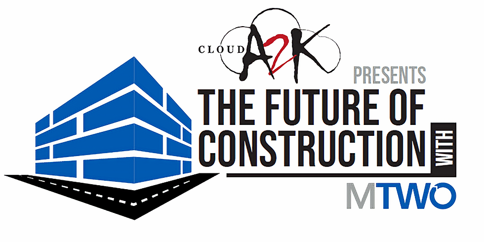 Cloud A2K Presents The Future of Construction with MTWO - Melbourne