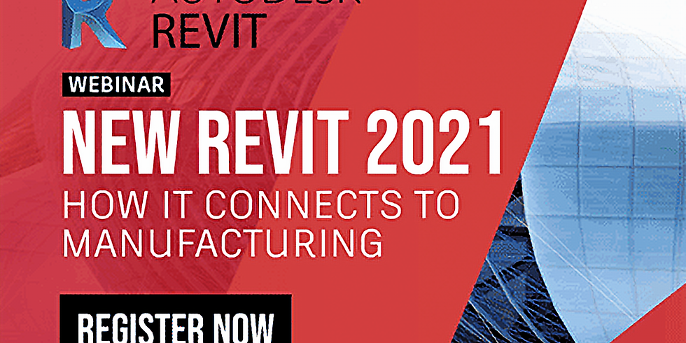 New Revit 2021 - How it connects to Manufacturing