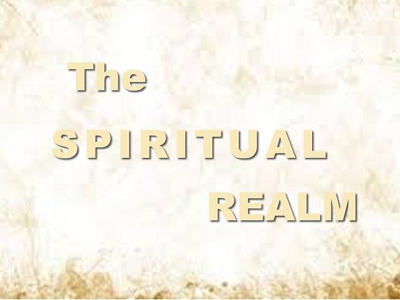 The Spiritual Realm