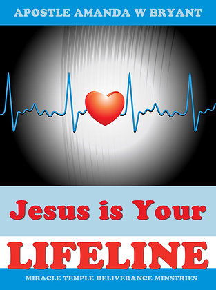 Jesus Is Your Lifeline