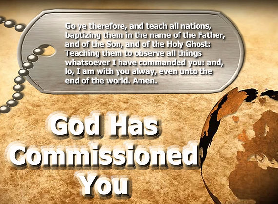 God Has Commissioned You