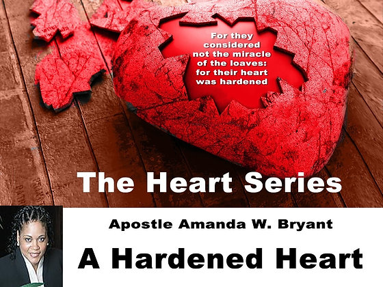 The Heart Series- The Hardened Heart