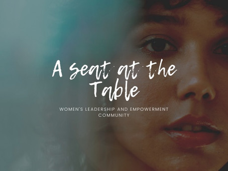 'A Seat at the Table' -  grab a chair!