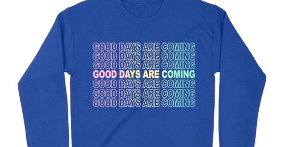 Good Days Are Coming
