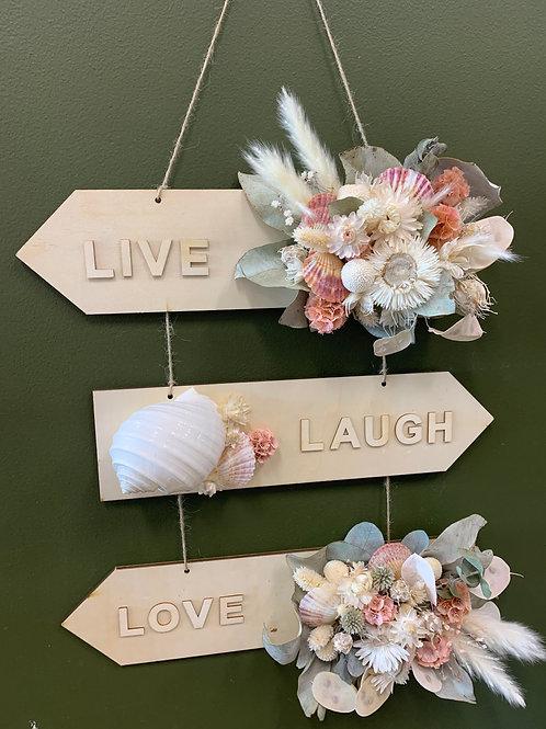 Live - Laugh - Love Sign
