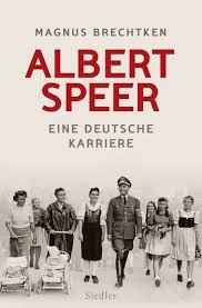 """""""Albert Speer"""" von Magnus Brechtken – Michael Klugers Sachbuch des Jahres"""
