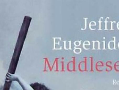 """Aus der Geschichte der Trennungen – Jeffrey Eugenides' Roman/Epos """"Middlesex"""""""