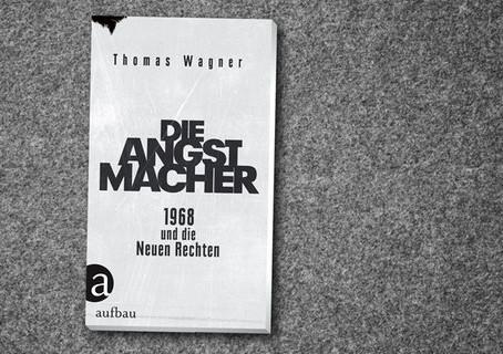 Die Angstmacher – 1968 und die Neuen Rechten [PODCAST]