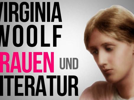 Frauen und Literatur. Virginia Woolf: Ein eigenes Zimmer