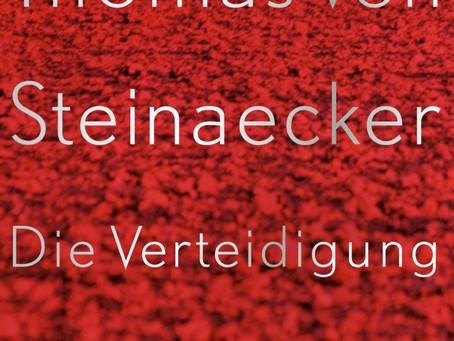 """Das Paradies wird in der Kunst verteidigt – Thomas von Steinaecker: """"Die Verteidigung de"""