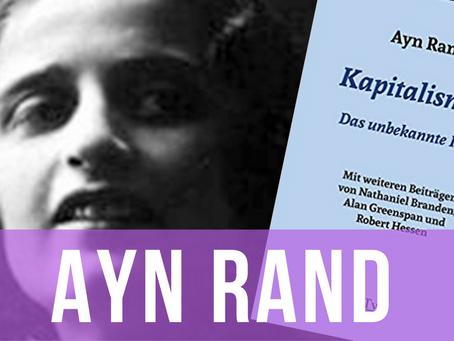 Ayn Rand: Kapitalismus. Das unbekannte Ideal. – Philipp Dammer im Gespräch