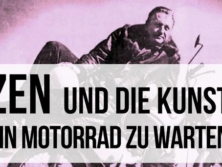 Zen und die Kunst ein Motorrad zu warten [RadioSchau 23]