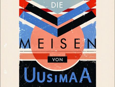 """Zwischen Idylle und Dystopie – Rezension zu Franz Friedrichs """"Die Meisen von Uusimaa sin"""
