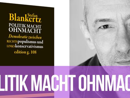 Politik macht Ohnmacht – Stefan Blankertz im Gespräch