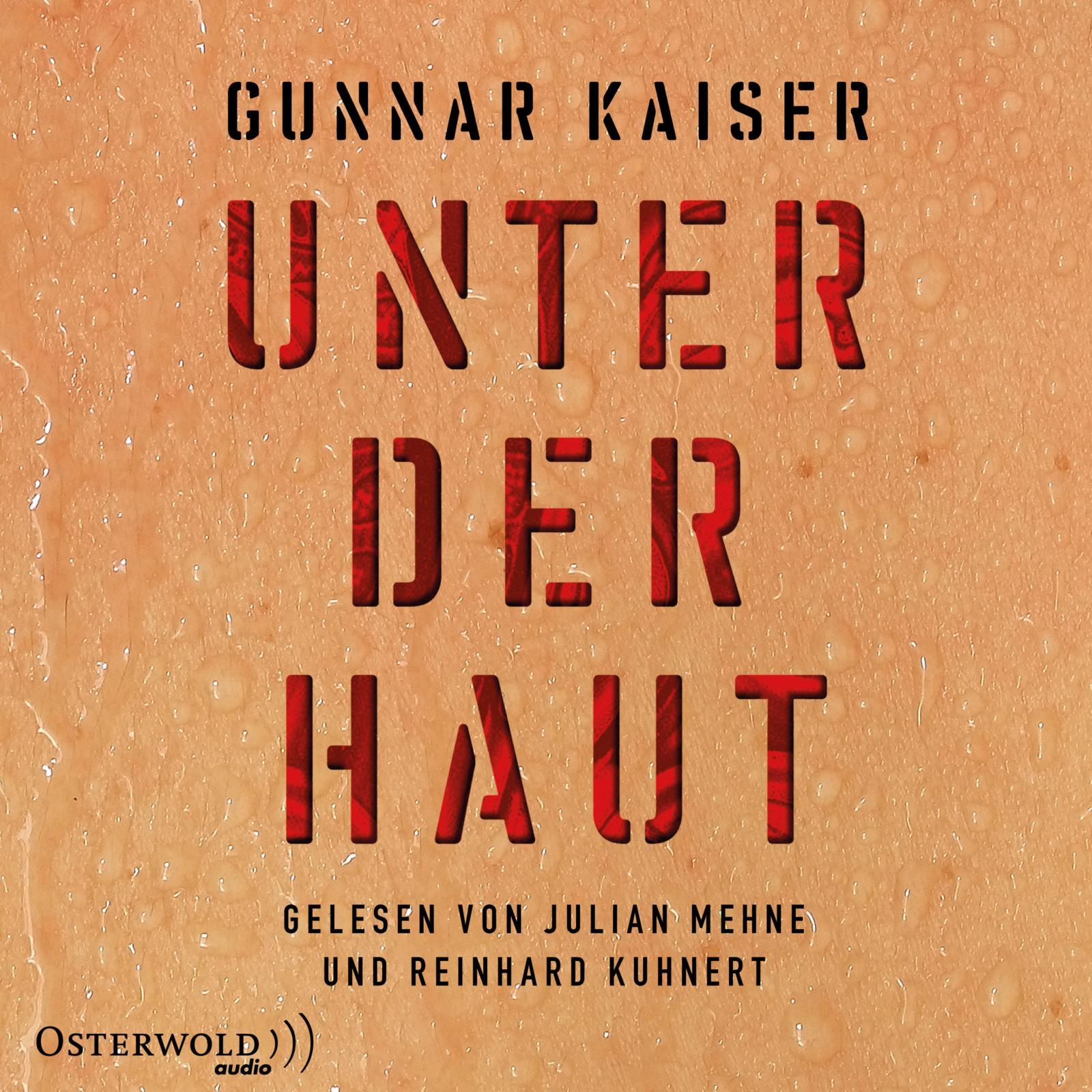 Hörbuch Gunnar Kaiser Unter der Haut