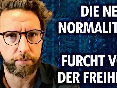 Die Furcht vor der Freiheit und die Neue Normalität