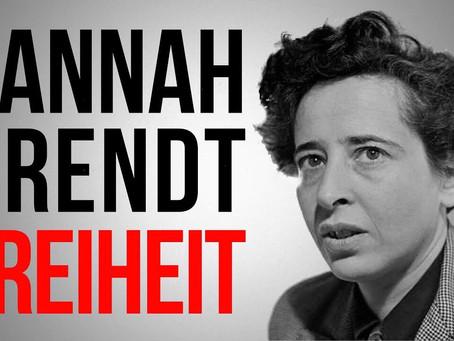 Hannah Arendt: Die Freiheit frei zu sein