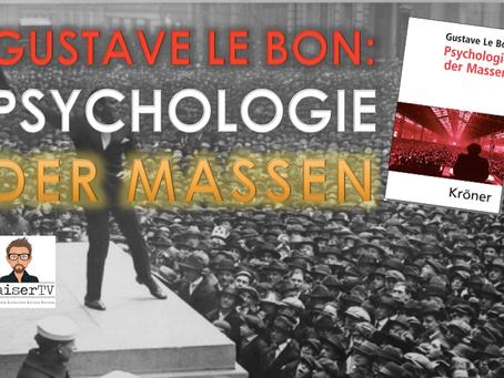 Psychologie der Massen – von Gustave Le Bon [Kaiser's Klassiker]