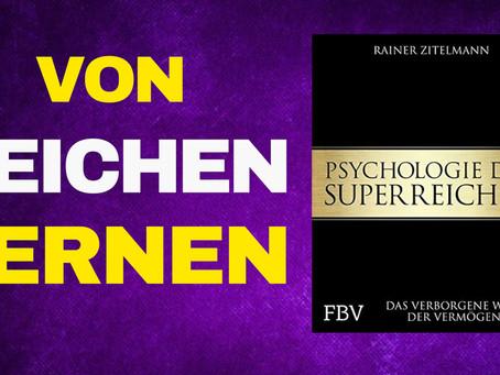 Die Psychologie der Superreichen – Rainer Zitelmann im Gespräch (TEIL 2)