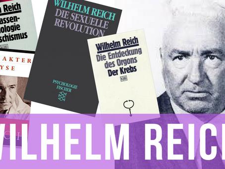 Wilhelm Reich: Leben und Werk (Orgon, Bione und Charakterpanzer