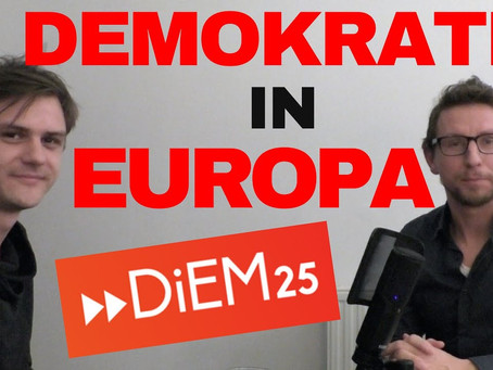 Demokratie in Europa – DiEM25 – Lorin Brenig im Gespräch