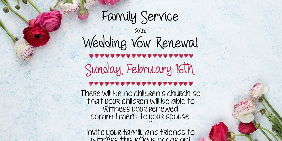 Family Service & Renewal of Vows