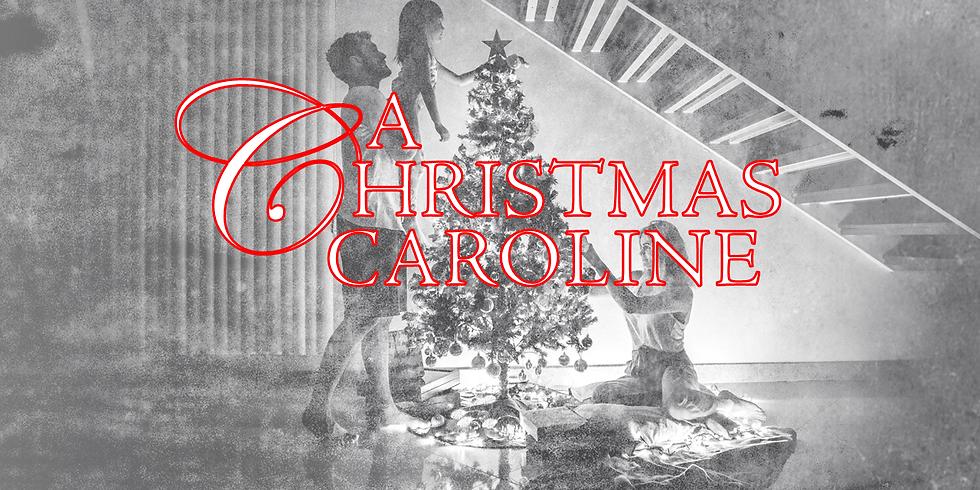 A Christmas Caroline: A Christmas Drama