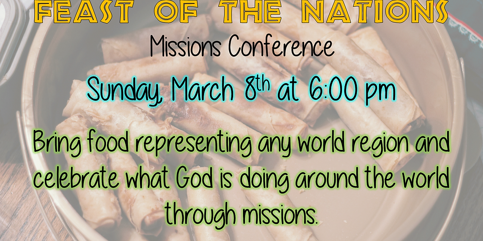Missions Convention & Feast of the Nations