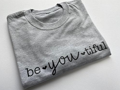 Be You Tiful Tee