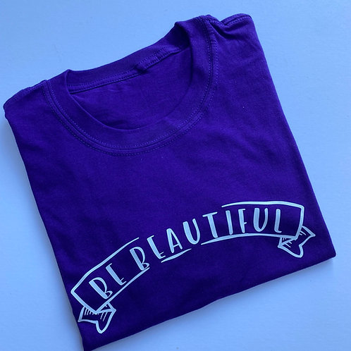 Be Beautiful Tee