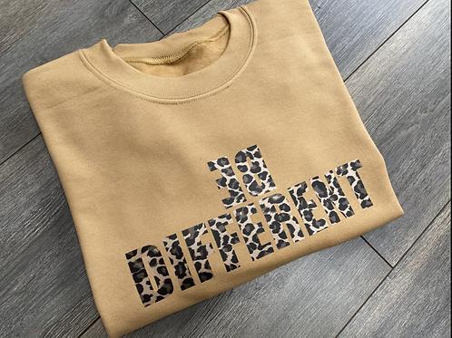 Be Different Sweatshirt/Hoodie