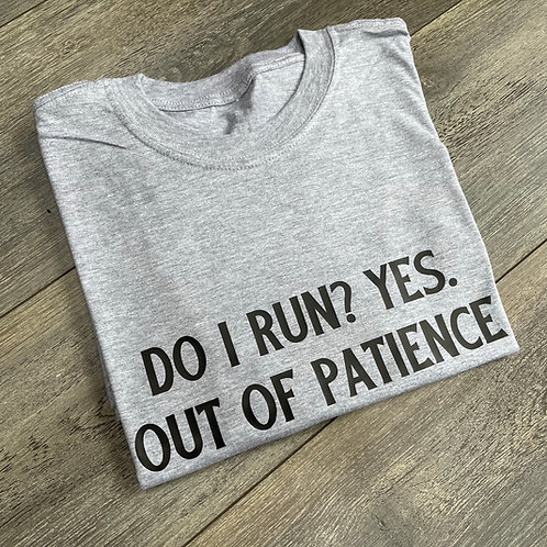 Do I Run Tee