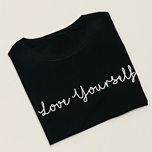 Love Yourself T Shirt Unisex