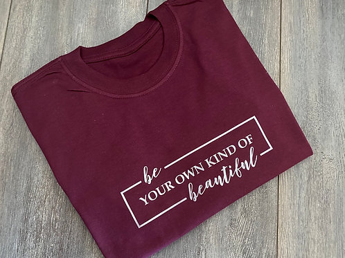 Be Your Own Kind Tee