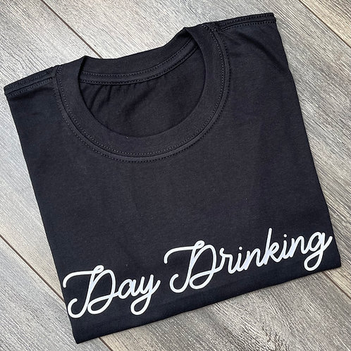 Day Drinking Tee