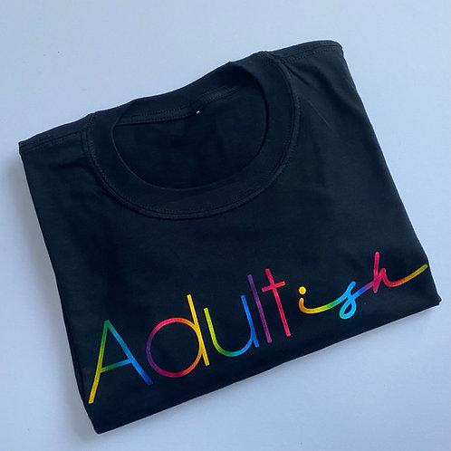 Adultish Tee