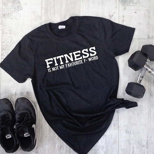 Fitness Is ... Tee