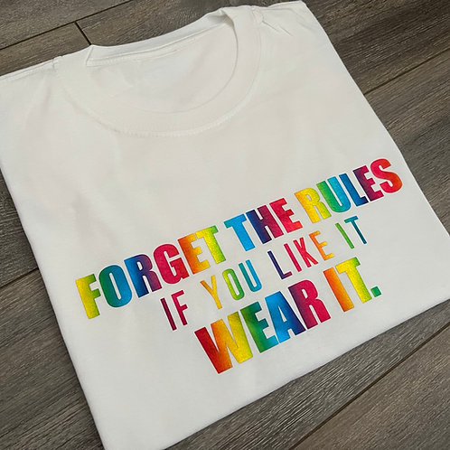 Forget The Rules Tee