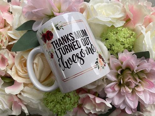 Thanks Mum Mug
