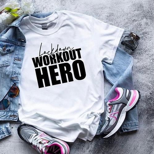Lockdown Workout Hero Tee